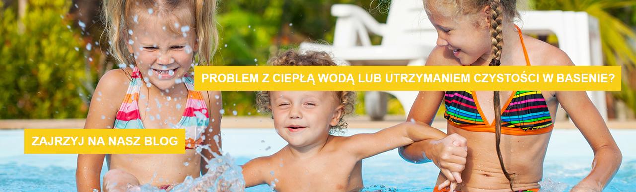 Problem z ciepłą wodą lub utrzymaniem czystości w basenie? Zajrzyj na nasz blog