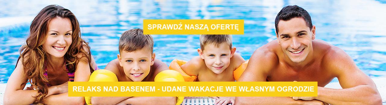 Sprawdź naszą ofertę. Relaks nad basenem - udane wakacje we własnym ogrodzie